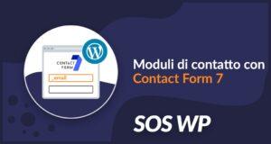 Creare un modulo di contatto con Contact Form 7