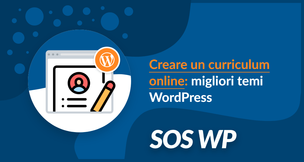 Creare un curriculum online: migliori temi WordPress