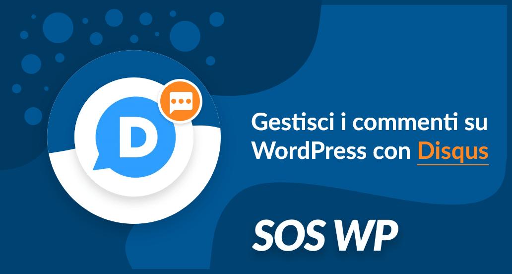 Gestisci i commenti su WordPress con Disqus