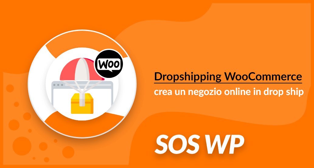 Dropshipping WooCommerce: crea un negozio online in dropshipping