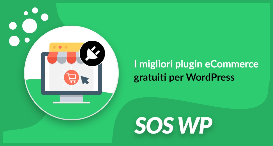 Plugin e-commerce: i migliori e gratuiti per WordPress