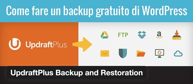 fare un backup gratuito di wordpress Updraft plus