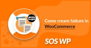 Come creare fatture in WooCommerce