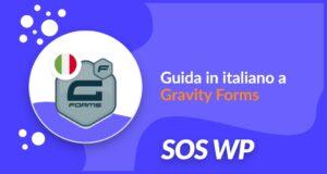 Guida in italiano a Gravity Forms