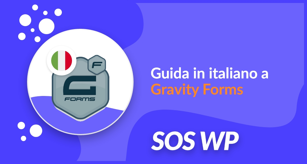 Guida in italiano a Gravity Forms