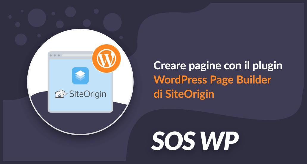 Guida al plugin Page Builder di SiteOrigin