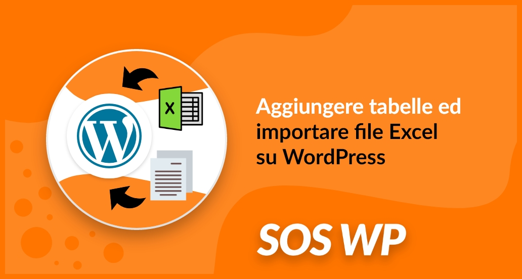 Aggiungere tabelle e file Excel in WordPress