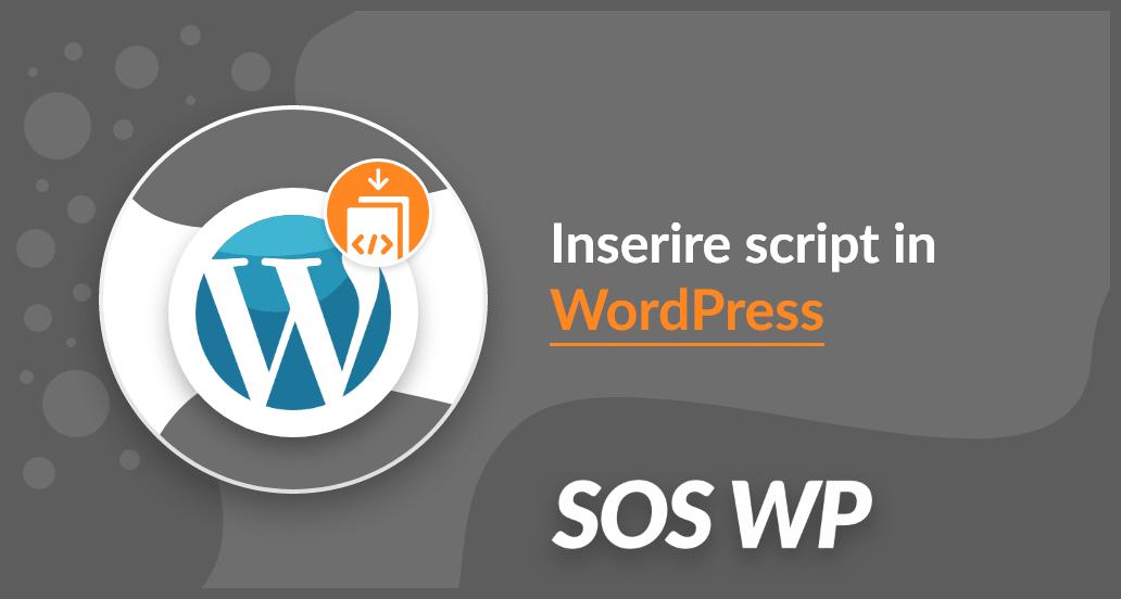 Come inserire script in WordPress