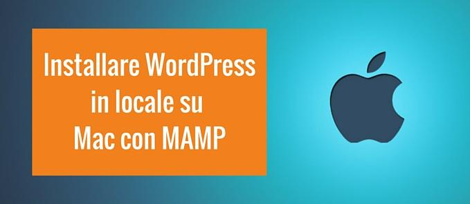 installare WordPress in locale su Mac con MAMP