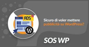 Sicuro di voler mettere pubblicità su WordPress?