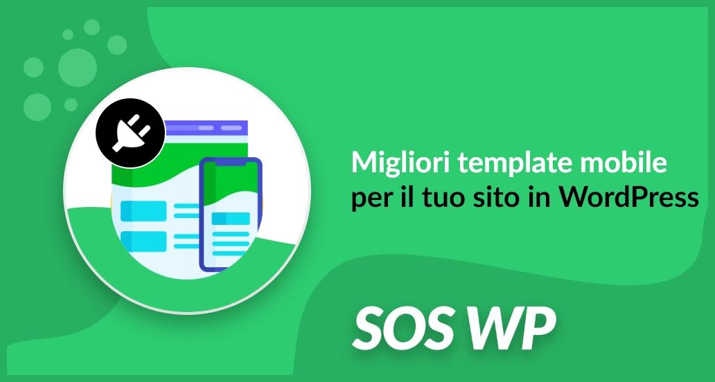 Migliori template mobile per il tuo sito in WordPress