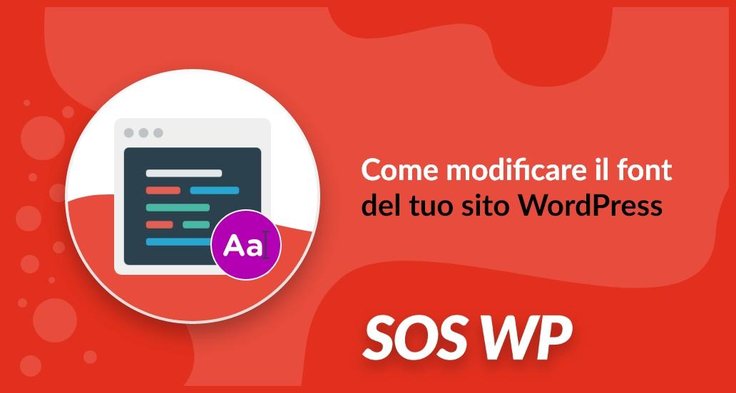 Come modificare il font del tuo sito WordPress