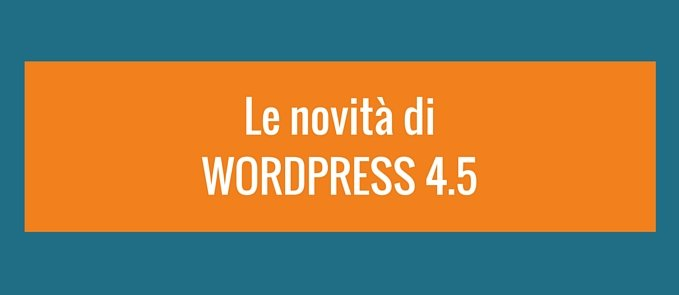 novita di wordpress 4.5