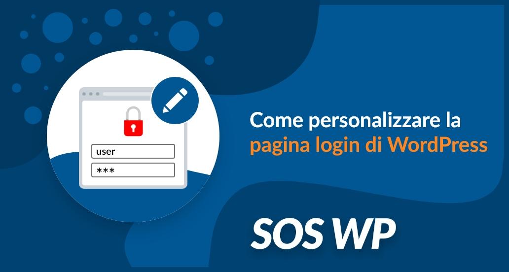 Come personalizzare la pagina login di WordPress