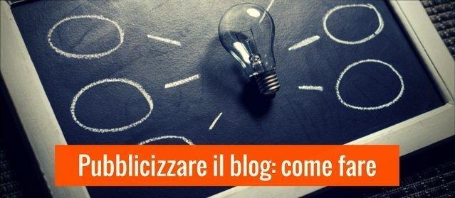 Come pubblicizzare il tuo blog in modo efficace