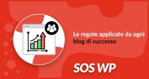 Le regole applicate dai blog di successo