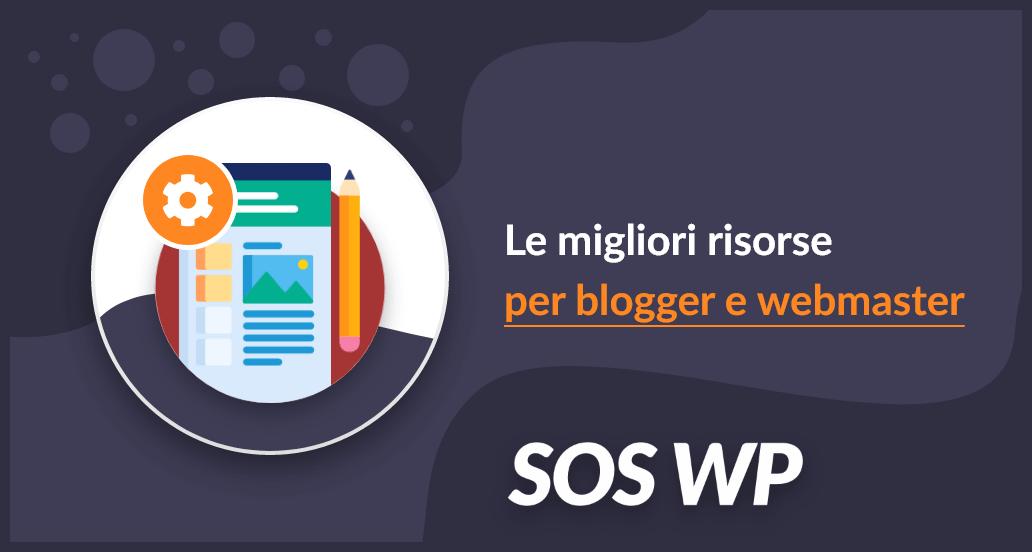 Le migliori risorse per blogger e webmaster