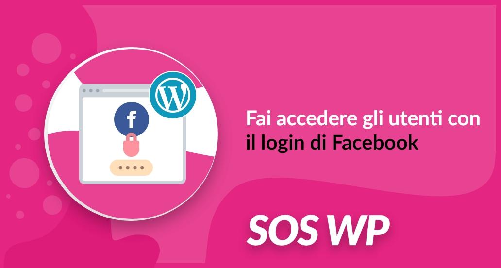 Social Login: fai accedere gli utenti attraverso il login di Facebook