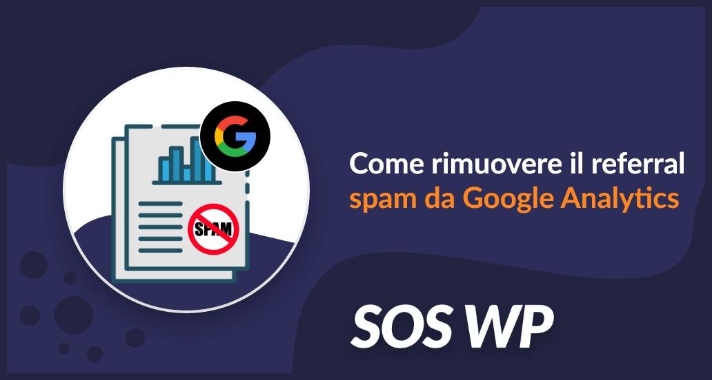Rimuovere referral spam da Google Analytics-