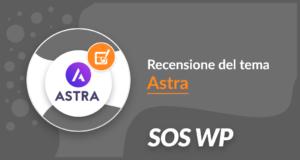 Recensione del tema gratuito Astra per WordPress