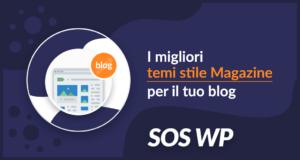 I migliori temi WordPress stile magazine