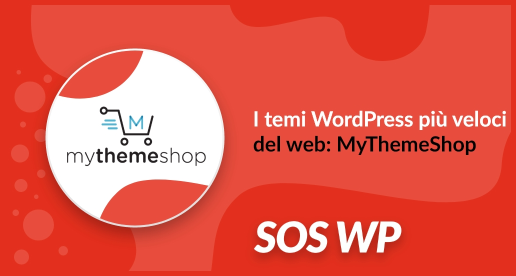 I temi WordPress più veloci del web: MyThemeShop