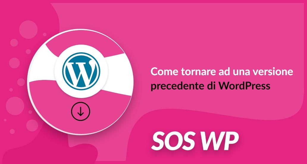 tornare ad una versione precedente di wordpress