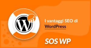 I vantaggi SEO di WordPress