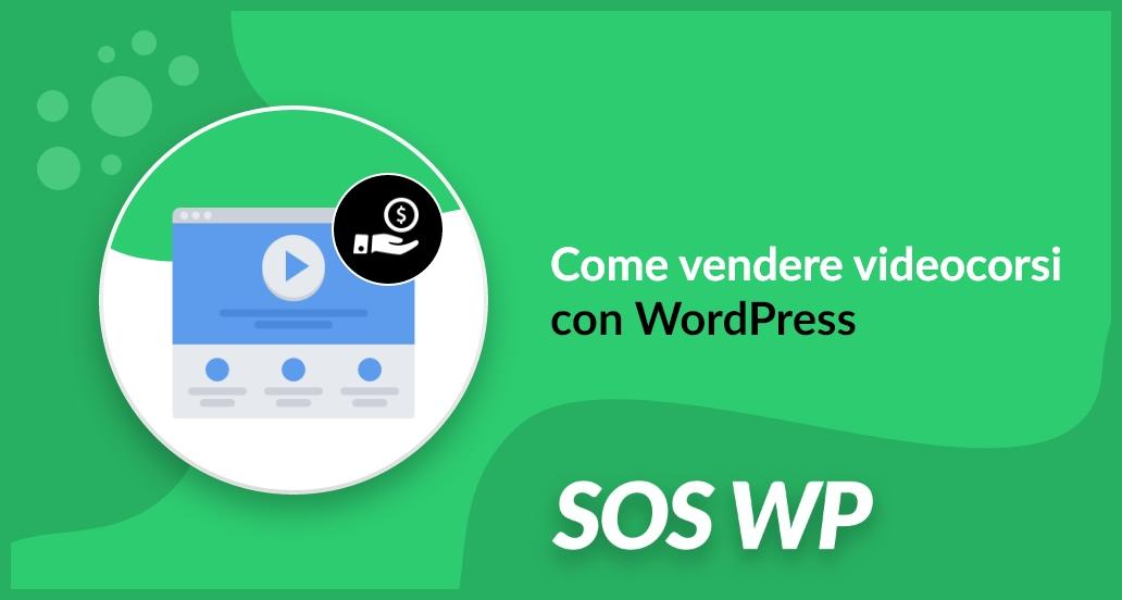 Come vendere videocorsi con WordPress
