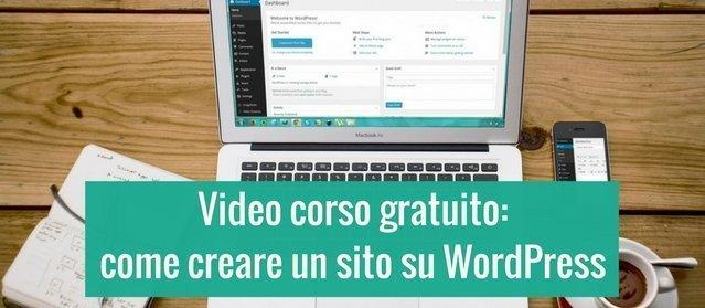 Tutorial WordPress: impara come creare il tuo sito con il video corso gratuito