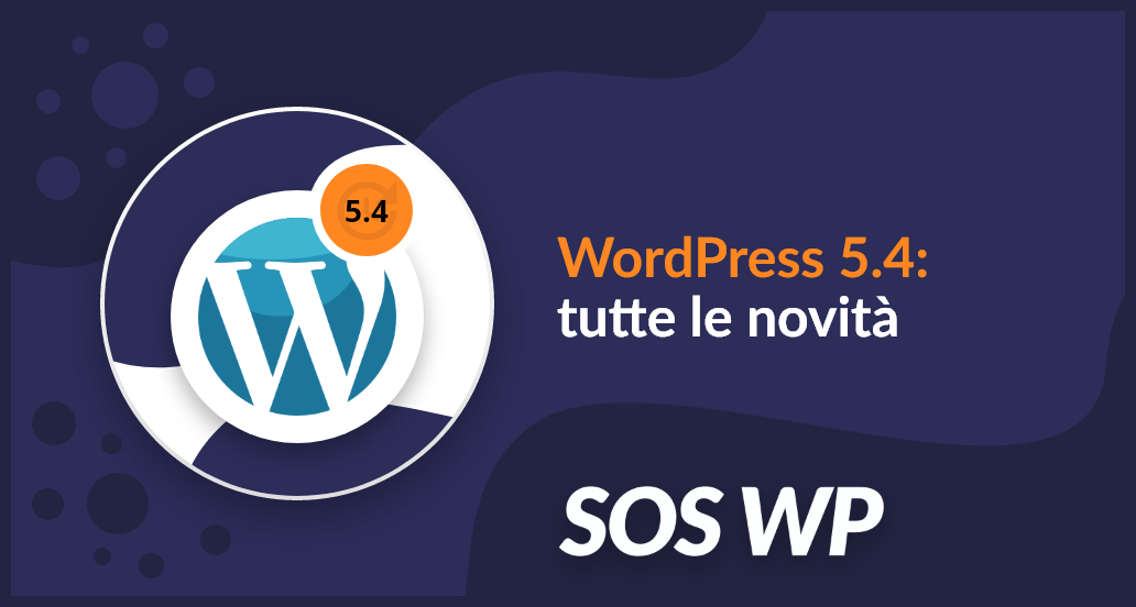 Le novità di WordPress 5.4